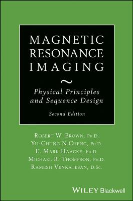 Magnetic Resonance Imaging By Haacke, E. Mark
