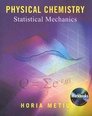 Physical Chemistry By Metiu, Horia