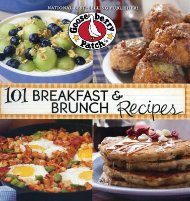 101 Breakfast & Brunch Recipes By Gooseberry Patch (COR)
